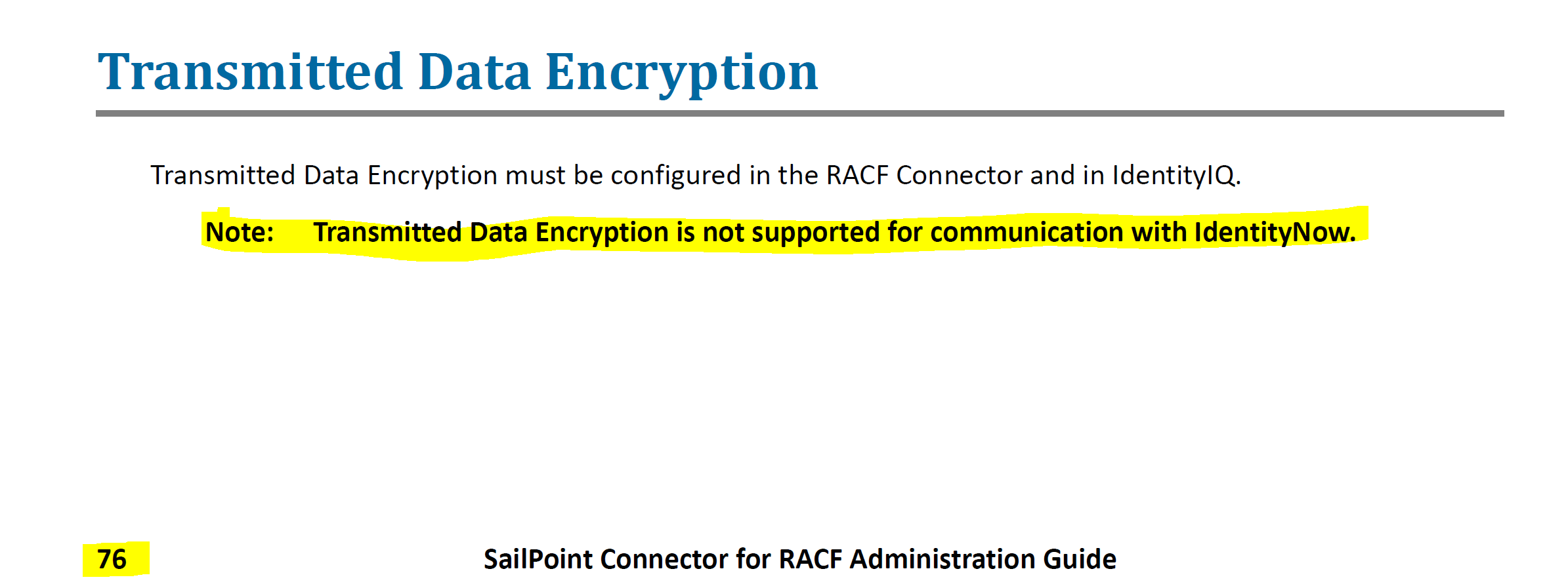 IdentityNow RACF Source - Transmitted Data Encryption